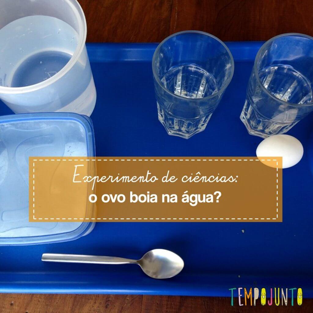 Experimento em casa – o ovo boia ou afunda?