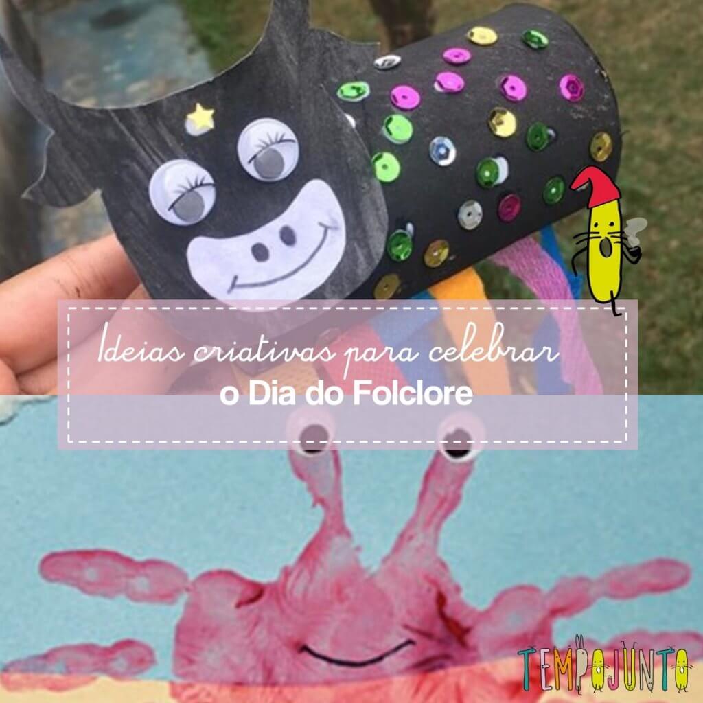 Atividades para crianças: fim de semana do Dia do Folclore