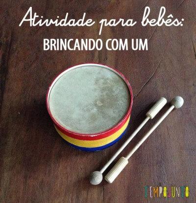 Bebês e os instrumentos musicais – tambor
