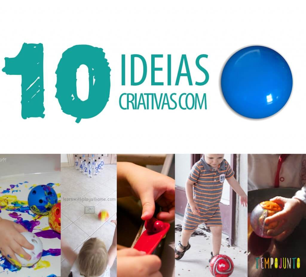 10 Ideias criativas de atividades usando uma bola!
