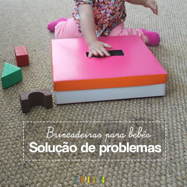 Brincadeira para bebês: solução de problemas