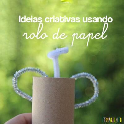 Ideias criativas com rolo de papel higiênico