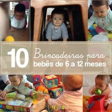 10 brincadeiras para bebês de 6 a 12 meses