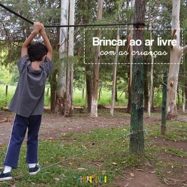 5 ideias para brincar ao ar livre
