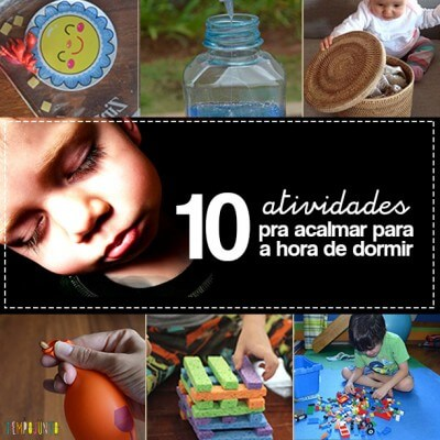10 atividades que acalmam para a hora de dormir