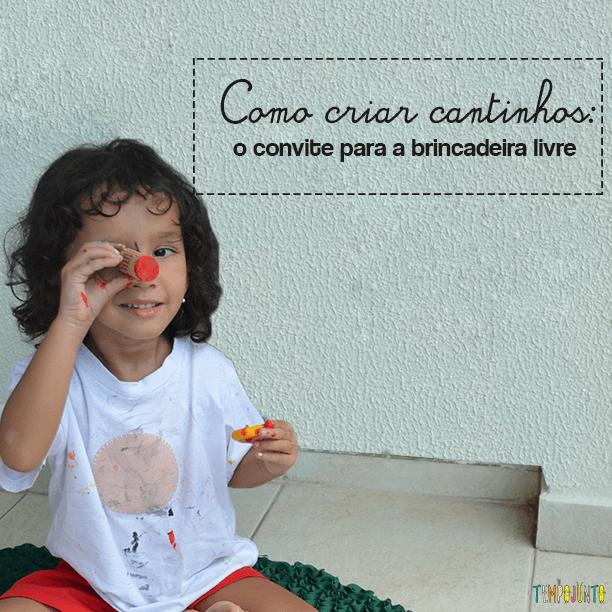 'Cantinhos': um convite para brincar