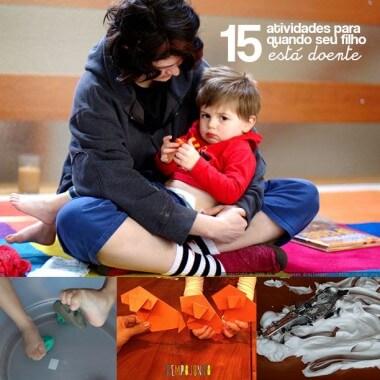 15 Brincadeiras para quando as crianças estão doentinhas
