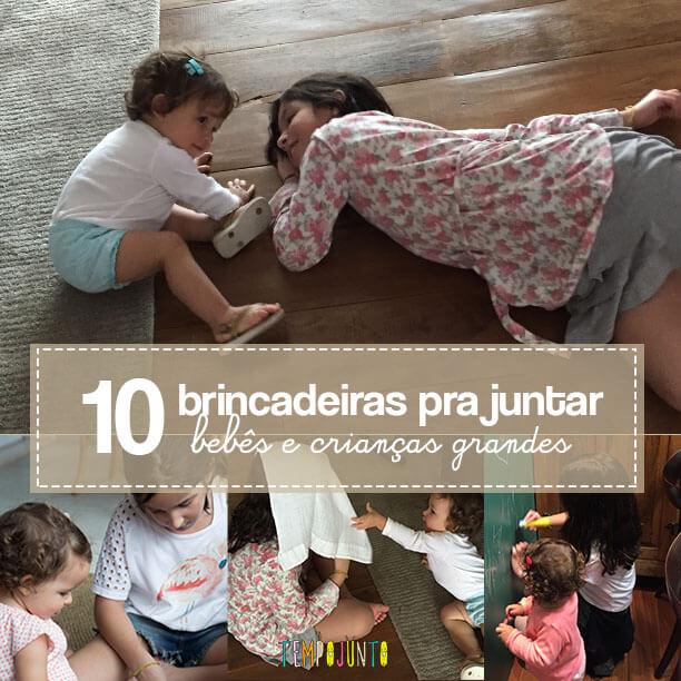 Brincadeiras para reunir bebês e crianças grandes