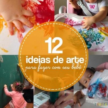 Semana Mundial do Brincar: 12 maneiras de fazer Arte com o seu bebê
