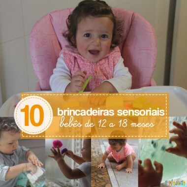 10 brincadeiras sensoriais para bebês de 12 a 18 meses