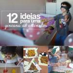 12 brincadeiras para organizar uma gincana de estímulos