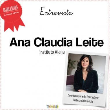 Brincar é urgente e vital – Entrevista com Ana Cláudia Leite do Alana