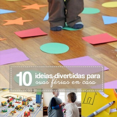 10 Ideias divertidas para passar férias em casa