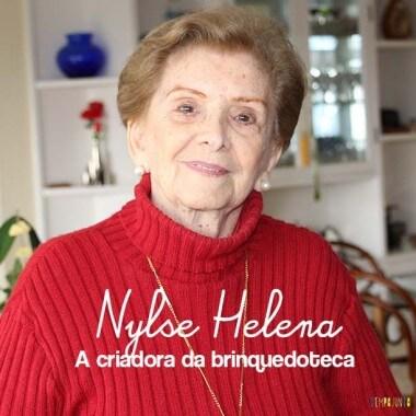 A Importância do Brincar: entrevista com Nylse Helena criadora da brinquedoteca