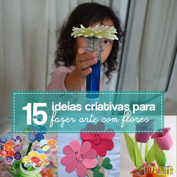 15 ideias criativas para fazer arte com flores