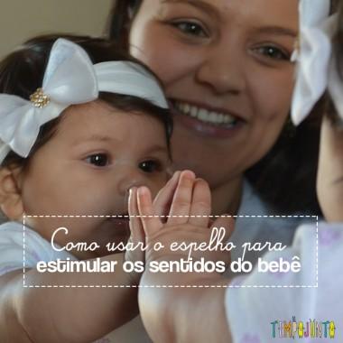 Brincadeira com o bebê no espelho para estimular os sentidos