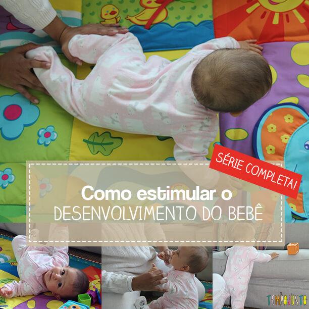 7 dicas pra estimular o desenvolvimento do bebê