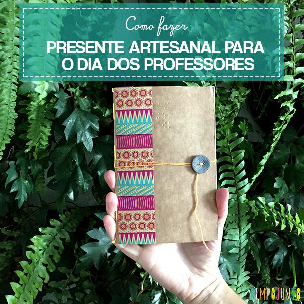 Presente artesanal para o Dia dos Professores