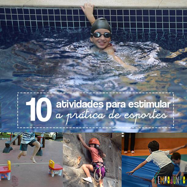 10 brincadeiras que estimulam a prática de esporte