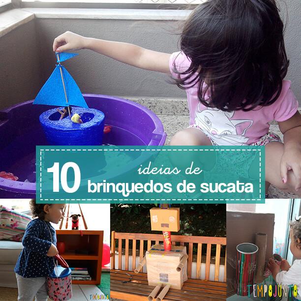 10 ideias de como fazer brinquedos de sucata - capa