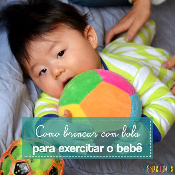 Como exercitar o bebê brincando com diferentes tipos de bolas