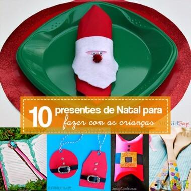 10 ideias de presentes para fazer com os filhos