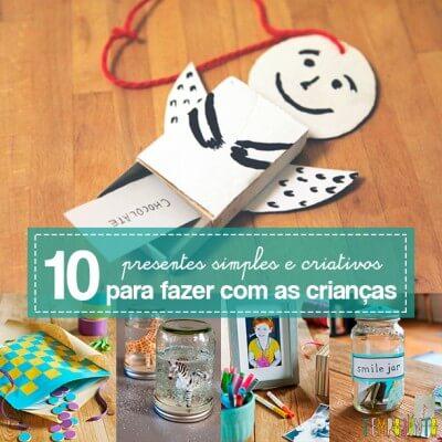 10 ideias de presentes simples e criativos para você fazer