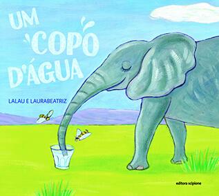 A brincadeira na forma de poesia de Lalau e Laurabeatriz - livro copo dagua
