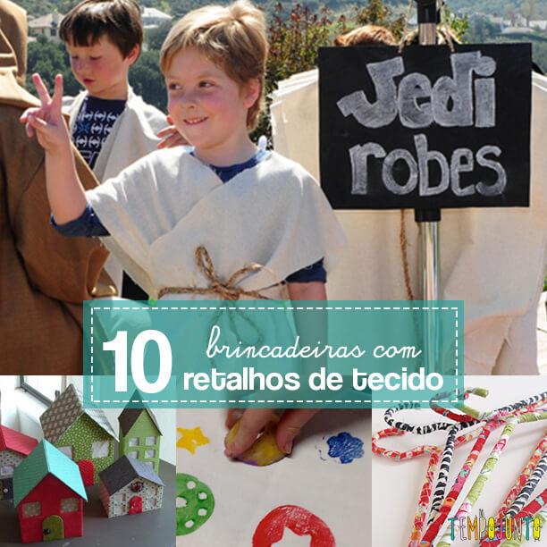 10 ideias de como brincar com retalhos de tecidos