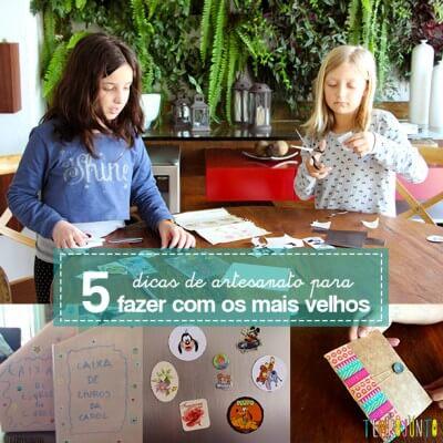 5 ideias de artesanatos para crianças mais velhas