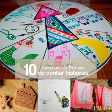 10 maneiras de brincar de contar histórias