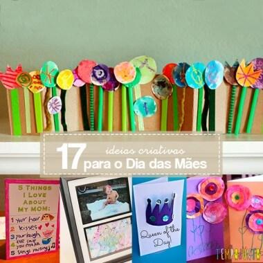 17 ideias criativas para o Dia das Mães