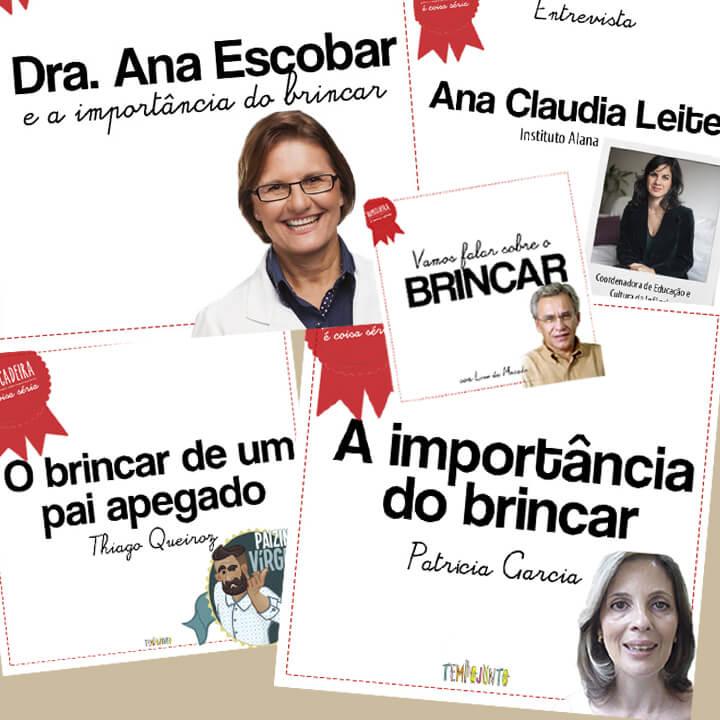 A especialista Tânia Ramos Fortuna desvenda afinal os segredos do brinquedo - pout pourri de entrevistados