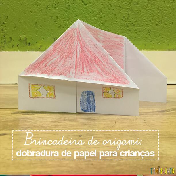 Brincadeira de origami: dobradura de papel para crianças