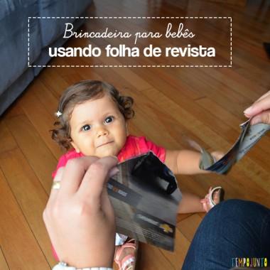 Brincadeira com o bebê usando folhas de revista