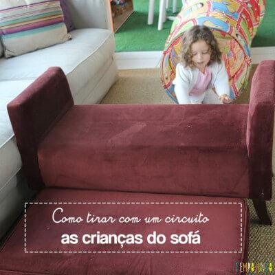 Como tirar as crianças do sofá?