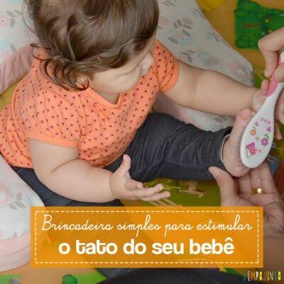 Como estimular a sensações táteis do bebê pela brincadeira