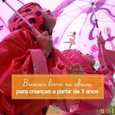 Brincar livre na chuva para crianças a partir de 3 anos
