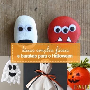 Ideias simples, fáceis e baratas para o Halloween
