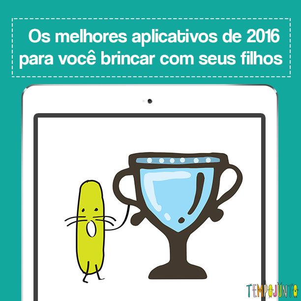 Os melhores aplicativos de 2016 para você brincar com seus filhos_capa