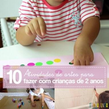 As melhores atividades de artes para crianças de 2 a 3 anos