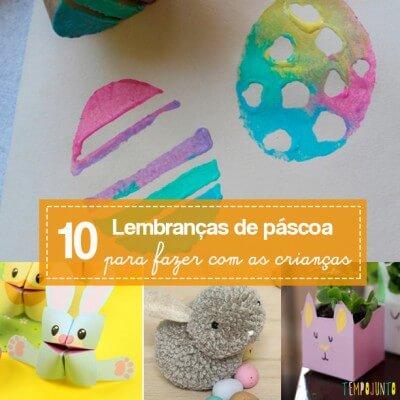 10 lembranças de Páscoa para fazer com as crianças
