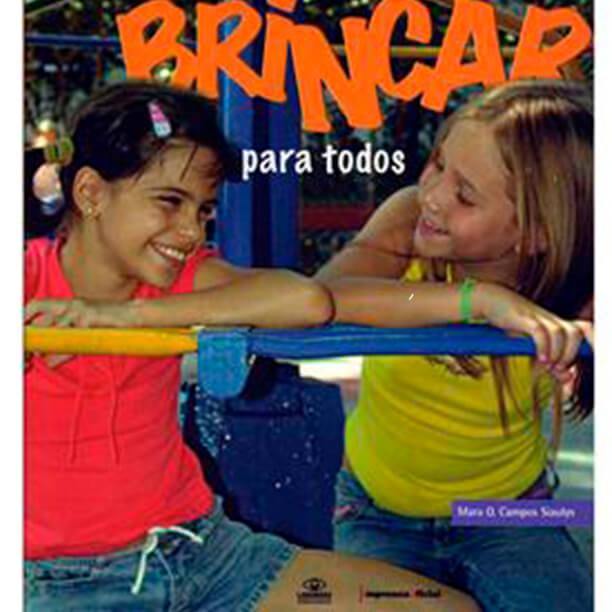 aproveitar-a-brincadeira-como-meio-de-inclusao-da-crianca-com-e-sem-deficiencia-livro-brincar-para-todos