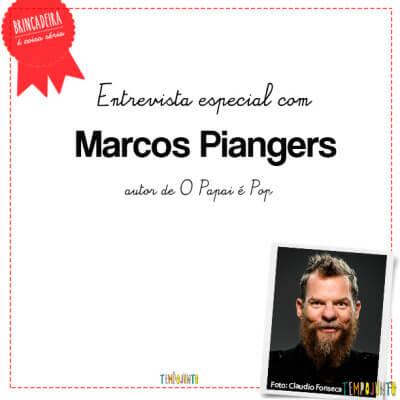 A importância do brincar: Marcos Piangers, o Papai é Pop e sua versão da brincadeira