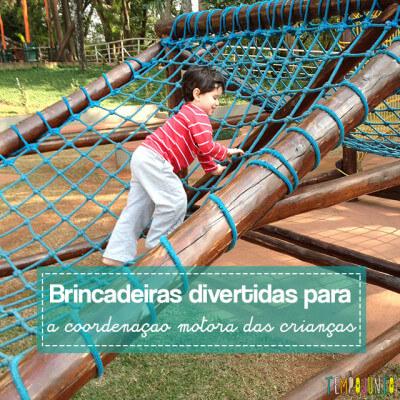 Brincadeiras divertidas para a coordenação motora das crianças