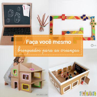 ca48e28617c471 10 brinquedos criativos para você fazer em casa - Tempojunto ...
