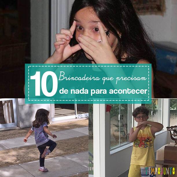 10 brincadeiras para fazer só com o corpo – Semana Mundial do Brincar