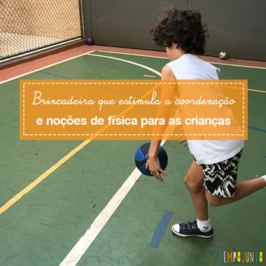 Brincar de basquete para continuar a estimular a coordenação motora dos filhos