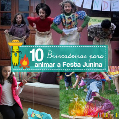 10 brincadeiras para animar a Festa Junina