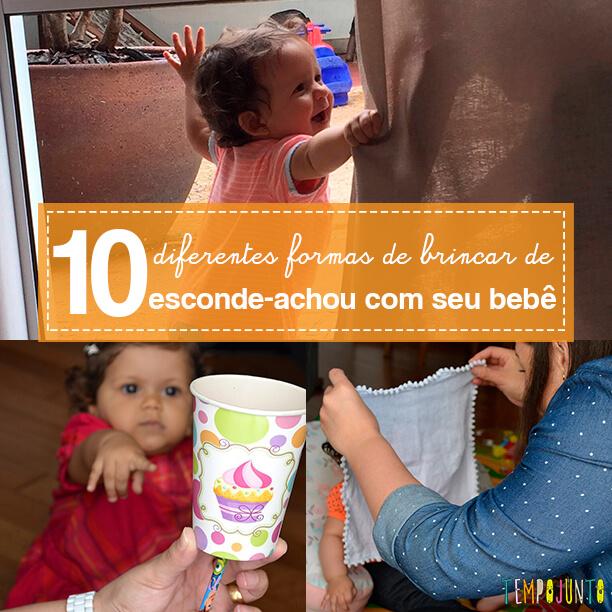 10 maneiras de brincar de esconde-achou com seu bebê